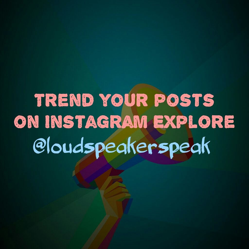 Trend your posts on Instagram explore page