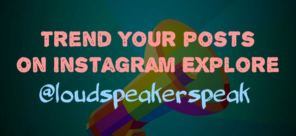 Trend your posts on Instagram explore feed