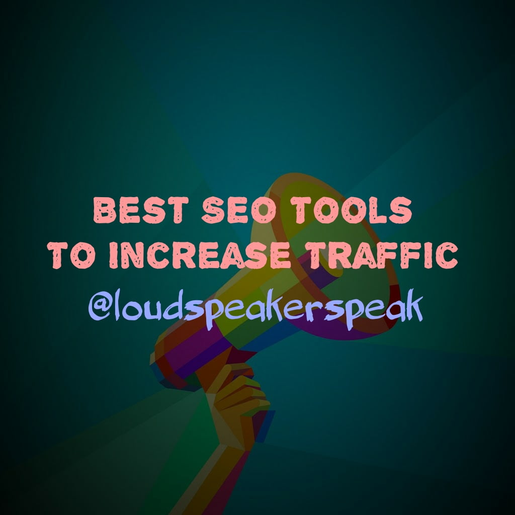 Best SEO tools to get more website traffic