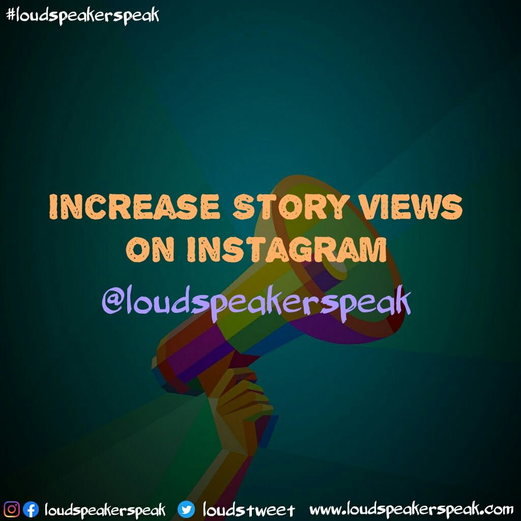 Tips to get more Instagram story views for free